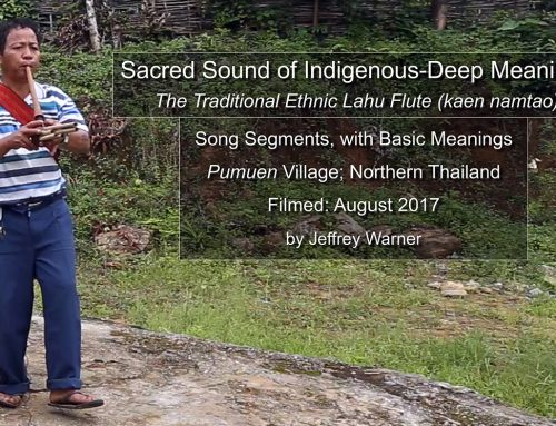 Sacred Sound of Indigenous Deep-Meanings: The Traditional Lahu Flute